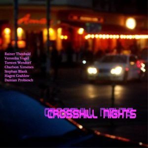 EP Crosshill Nights - Rainer Theobald